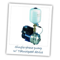 Single Phase Pump with Teknospeed device